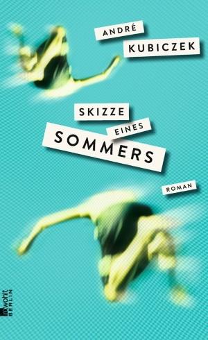 Skizze eines Sommers. Roman