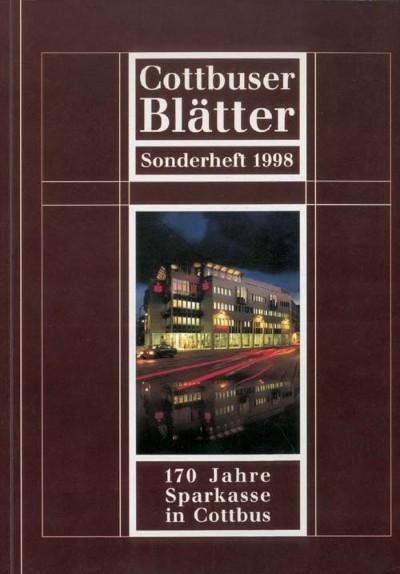 170 Jahre Cottbuser Sparkasse - Cottbuser Blätter