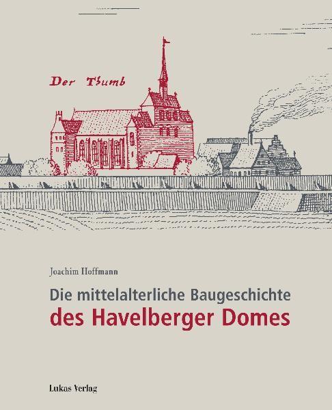 Die mittelalterliche Baugeschichte des Havelberger Doms