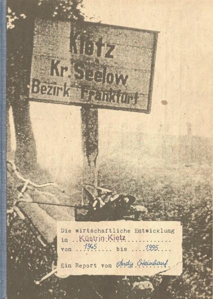 Die wirtschaftliche Entwicklung in Küstrin-Kietz 1945 bis 1995