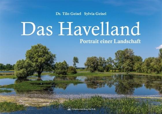 Das Havelland. Portrait einer Landschaft