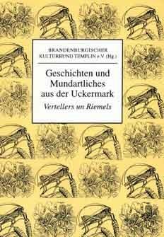 Geschichten und Mundartliches aus der Uckermark