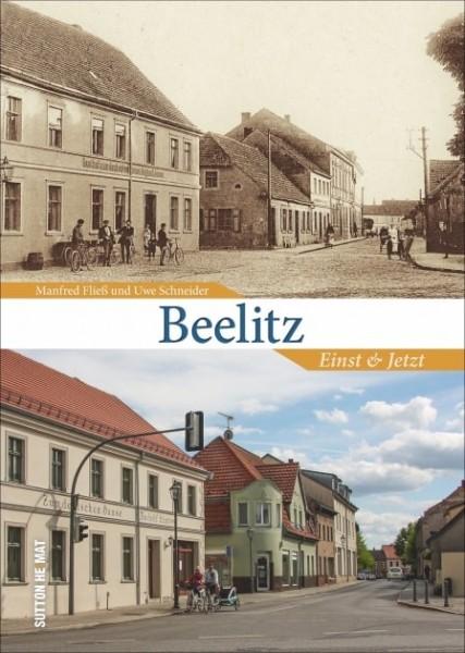 Beelitz. Einst und Jetzt