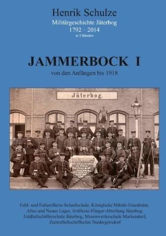 Jammerbock I - von der Anfängen bis 1918