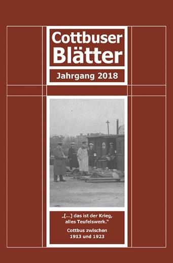 Cottbus zwischen 1913 und 1923 - Cottbuser Blätter 2018