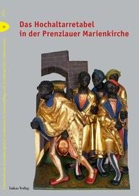 Das Hochaltarretabel in der Prenzlauer Marienkirche