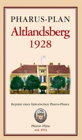 Pharus-Plan Altlandsberg 1928 (Reprint)