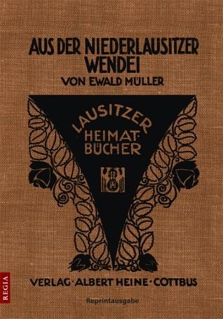 Aus der Niederlausitzer Wendei - Reprint