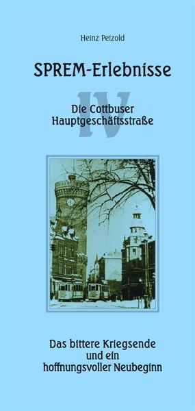 Sprem-Erlebnisse - Die Cottbuser Hauptgeschäftsstraße - Teil 4