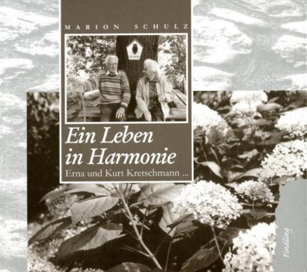 Ein Leben in Harmonie. Erna und Kurt Kretschmann