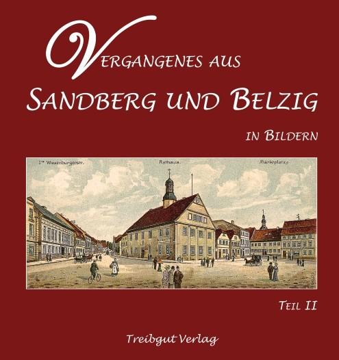 Vergangenes aus Sandberg und Belzig in Bildern (Teil 2)