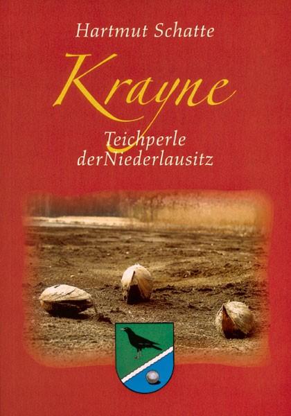 Krayne - Teilperle der Niederlausitz