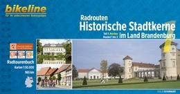 Radrouten Historische Stadtkerne in Brandenburg - Teil 1