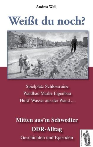 Schwedt - Mitten aus'm Schwedter DDR-Alltag