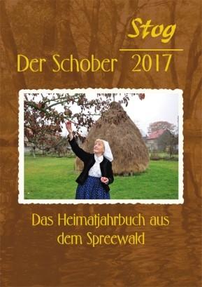 Der Stog / Schober 2017 - Heimatkalender aus dem Spreewald