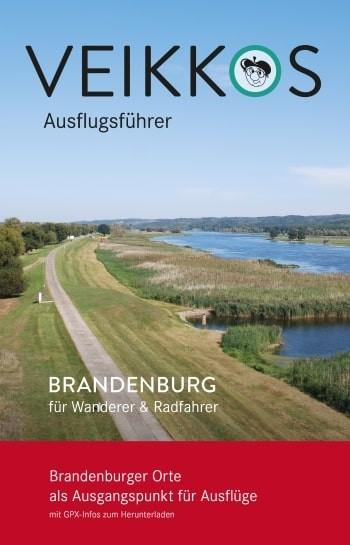 Veikkos Ausflugsführer. Brandenburg für Wanderer & Radfahrer 3