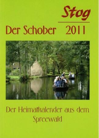 Stog / Der Schober 2011 - Der Heimatkalender aus dem Spreewald