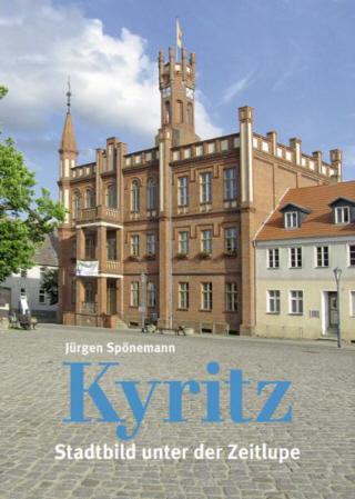 Kyritz. Stadtbild unter der Lupe