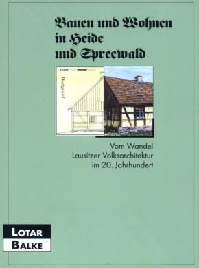 Bauen und Wohnen in Heide und Spreewald