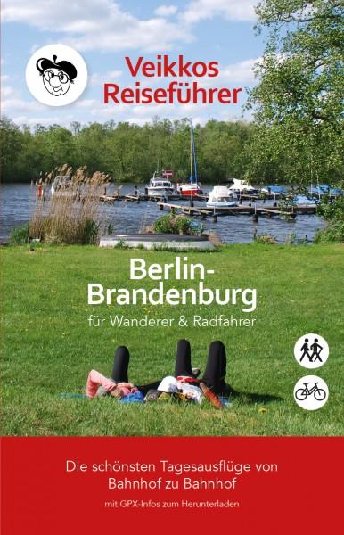 Veikkos Reiseführer. Berlin-Brandenburg für Wanderer & Radfahrer