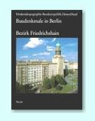 Baudenkmale in Berlin - Bezirk Friedrichshain