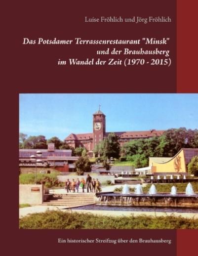 """Das Potsdamer Terrassenrestaurant """"Minsk"""" und der Brauhausberg"""