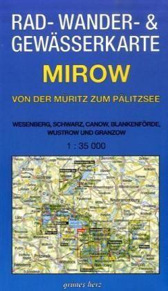 Mirow - von der Müritz zum Pälitzsee