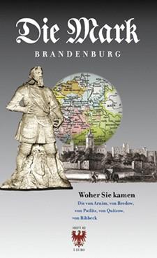 Woher sie kamen - Die Mark Brandenburg - Heft 82