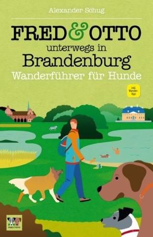 FRED & OTTO unterwegs in Brandenburg