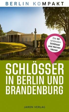Schlösser in Berlin und Brandenburg