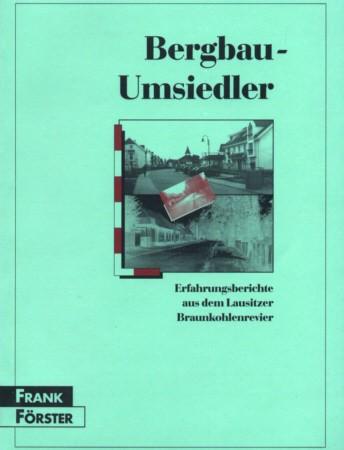 Bergbau-Umsiedler