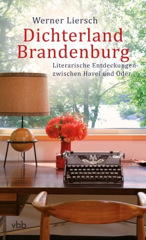 Dichterland Brandenburg
