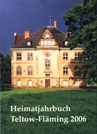 Heimatjahrbuch Teltow-Fläming 2006