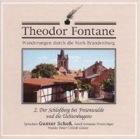 Wanderungen durch die Mark Brandenburg - Teil 2: Der Schloßberg