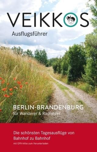 Veikkos Reiseführer. Berlin-Brandenburg für Wanderer & Radfahrer 2
