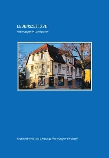 Lebenszeit Nr. 17 - Neuenhagener Geschichten