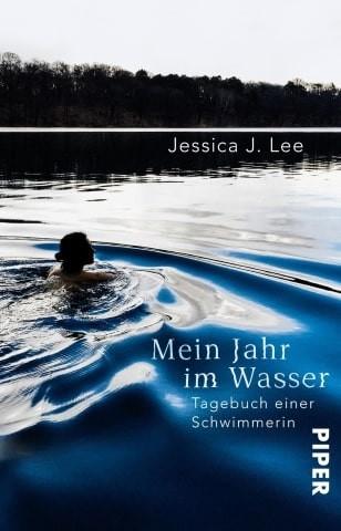 Mein Jahr im Wasser. Tagebuch einer Schwimmerin