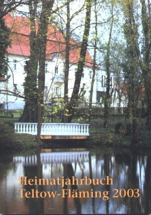 Heimatjahrbuch Teltow-Fläming 2003