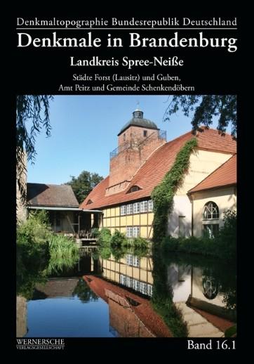 Denkmale in Brandenburg. Landkreis Spree-Neiße
