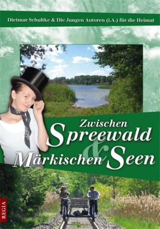 Zwischen Spreewald und Märkischen Seen