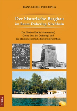 Der historische Bergbau im Raum Doberlug-Kirchhain