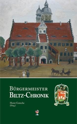 Bürgermeister Biltz-Chronik