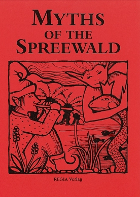 Myths of the Spreewald