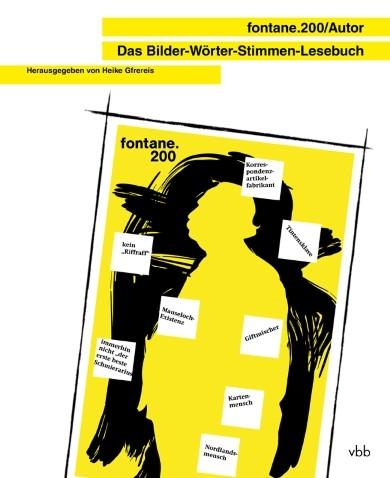 fontane.200/Autor - Das Bilder-Wörter-Stimmen-Lesebuch