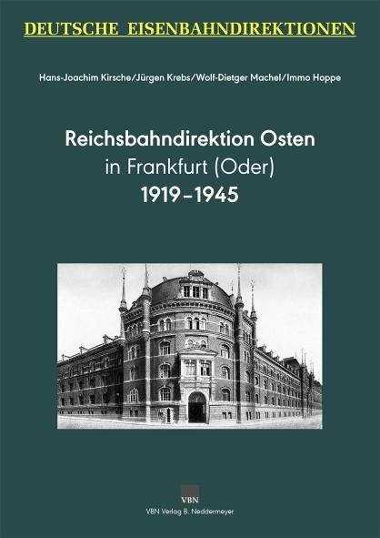 Reichsbahndirektion Osten in Frankfurt (Oder) 1919-1945