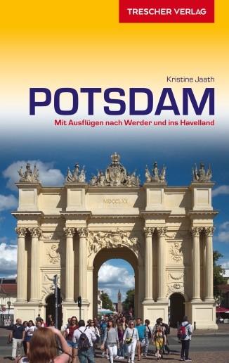 Potsdam. Mit Ausflügen nach Werder und ins Havelland