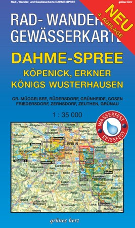 Dahme-Spree. Köpenick, Erkner, Königs-Wusterhausen