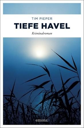 Tiefe Havel. Kriminalroman