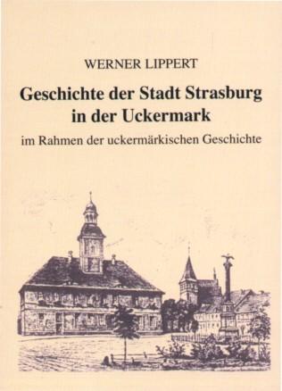 Geschichte der Stadt Strasburg in der Uckermark