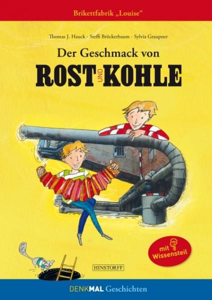 """Der Geschmack von Rost und Kohle. Die Brikettfabrik """"Louise"""""""